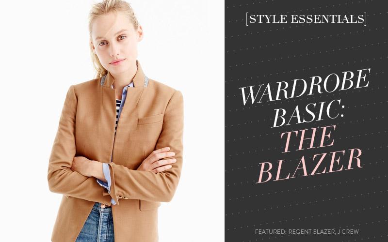 <i>[Style Essentials]</i><BR /> Wardrobe Basic: The Blazer