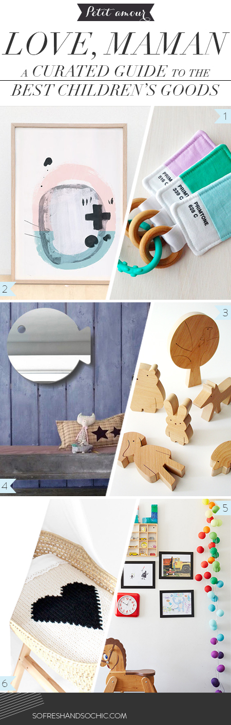So Fresh & So Chic // Petit amour: A Curated Guide to the Best Children's Goods