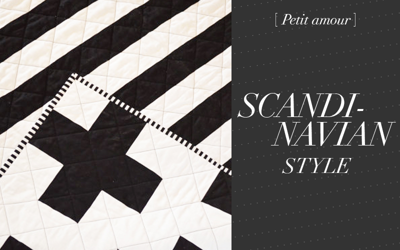 So Fresh & So Chic // Petit amour: Black and White Scandinavian Style for Kids