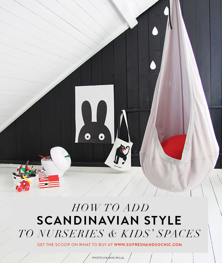 So Fresh & So Chic // Scandinavian Style in Kids' Rooms: 11 Things to Buy! #scandinavian #interiodesign #kidsrooms