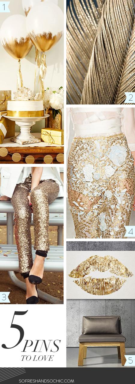 So Fresh and So Chic // Mondays are for Pinning: 5 Pins to Love // Gold #glamorous #gold #fabulous #marchesa #couture #fashion #parties #golddippedballoons