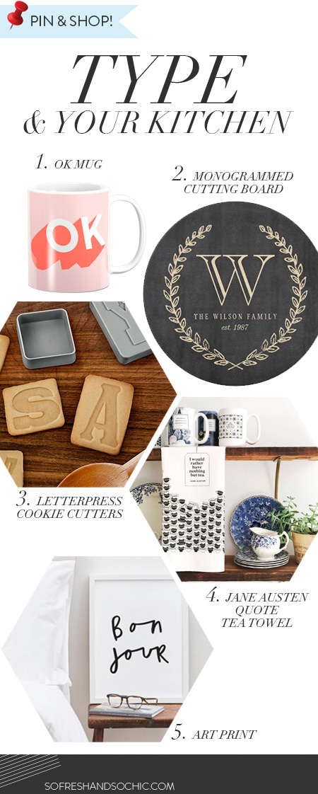 So Fresh and So Chic // Type in the Kitchen: A Gift Guide // #sofreshandsochic #typography #giftguide
