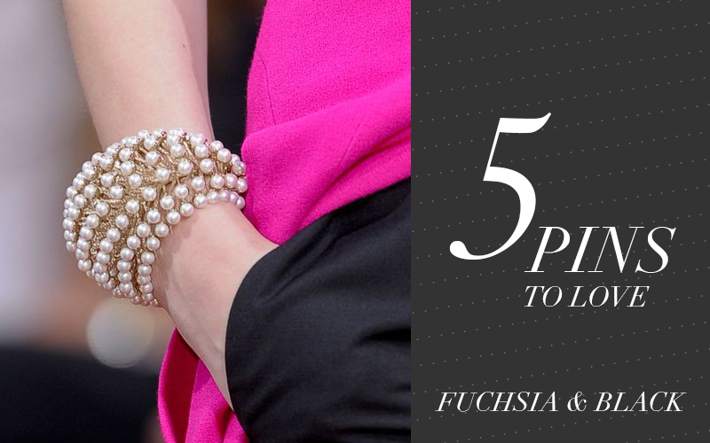 So Fresh & So Chic // 5 Pins to Love // Fuchsia and Black #sofreshandsochic www.sofreshandsochic.com #fuchsia #black #fabulous