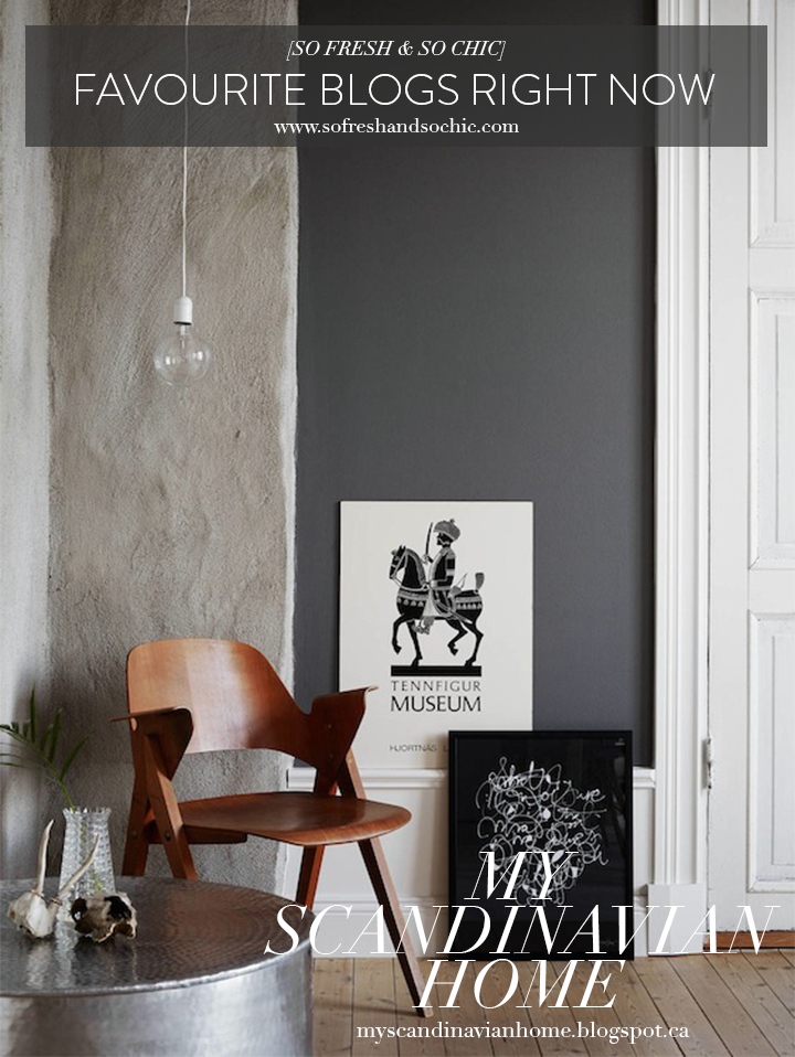 So Fresh & So Chic // Favourite Blogs Right Now #sofreshandsochic #blogstofollow #inspiration