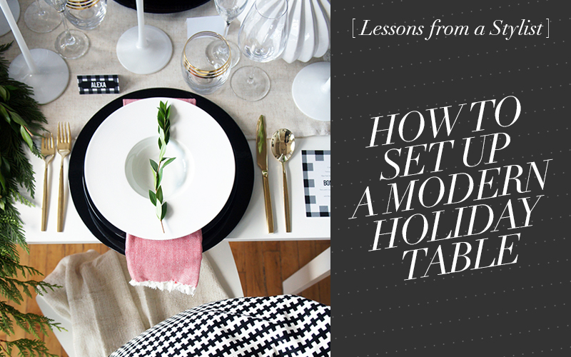 <i>[For the Home]</i><br /> Lessons from a Stylist:</br> How to Set Up a Black & White Holiday Table