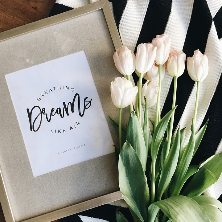 Breathing dreams like air- FREE Printable by So Fresh & So Chic, a lifestyle and design blog! #free #printable #sofreshandsochic #LAblog