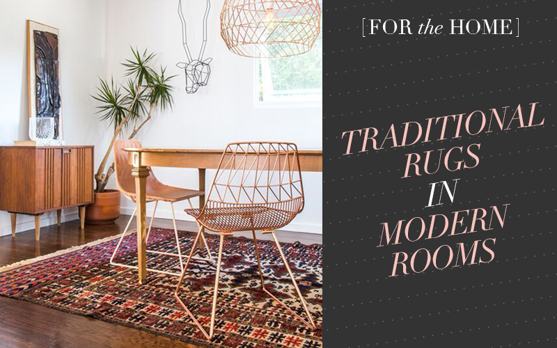 So Fresh & So Chic // Get the Look: Traditional Rugs in Modern Rooms #interiordesign #homedecor #sofreshandsochic #traditionalrugs #modernrooms