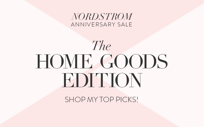 The Shop: The Prettiest Home Goods in the Nordstrom Anniversary Sale!