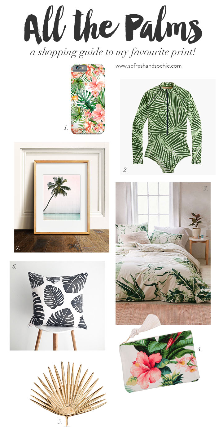 So Fresh & So Chic // Friday Finds Vol 21: A palm print shopping guide perfect for summer, and so much more!