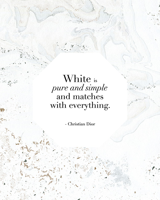 "Christian Dior: ""White is pure and simple and matches with everything."" // So Fresh & So Chic // Download this and other Free and Pretty Printables!"