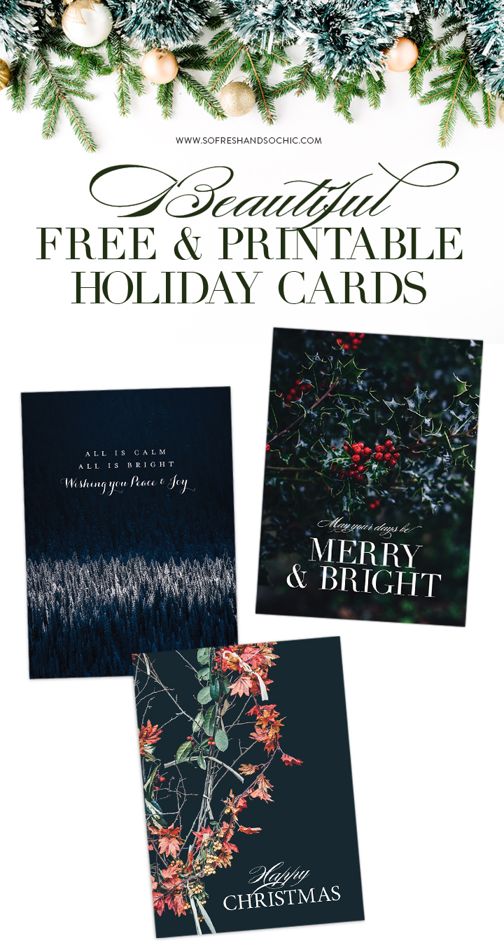 So Fresh and So Chic // Printable, Free and Beautiful Holiday Cards! #sofreshandsochic #holidaycards #freeprintables
