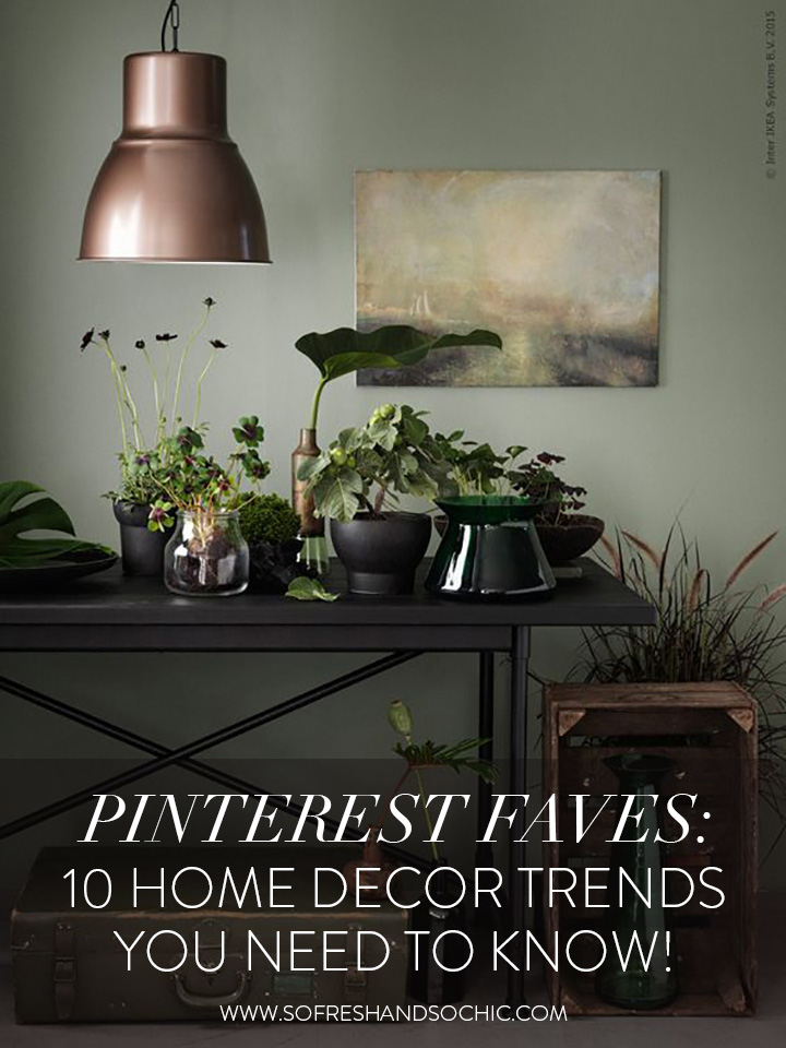 Pinterest Faves: 10 Home Decor Trends You Need to Know! #sofreshandsochic #homedecor #interiordesign #top10trends Image via Ikea