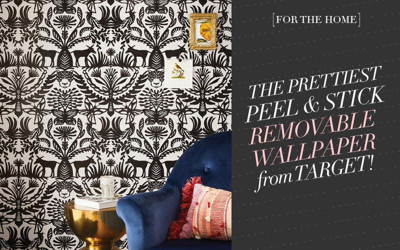 <i>[For the Home]</i><br/> The Prettiest Peel and Stick Removable Wallpapers from Target!