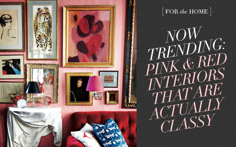 So Fresh & So Chic // Now Trending: 8 Pink and Red Interiors that are actually classy!