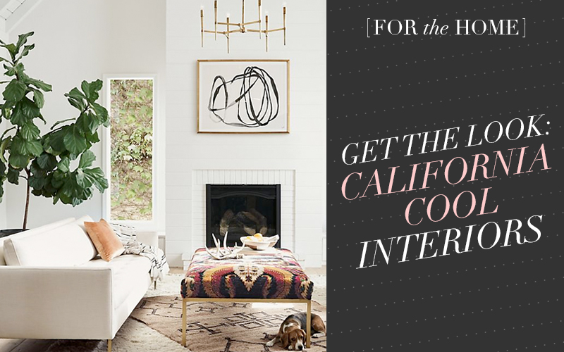 "GET THE LOOK: ""CALIFORNIA COOL"" INTERIOR DESIGN INSPIRATION by So Fresh & So Chic"