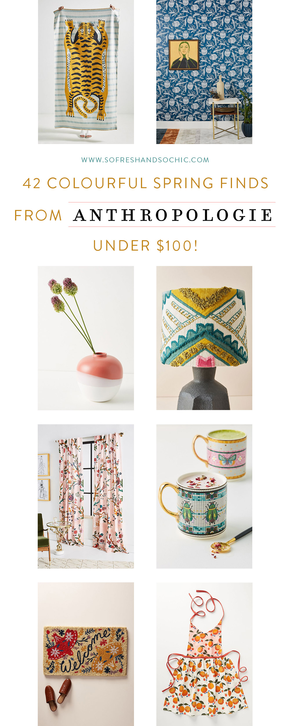 42 Colourful Spring Finds from Anthropologie under $100! // So Fresh and So Chic