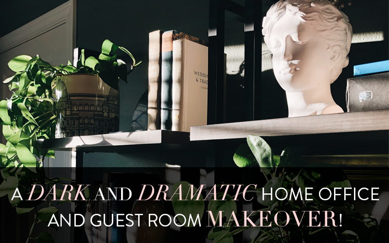 A Dramatic Home Office and Guest Room Makeover!